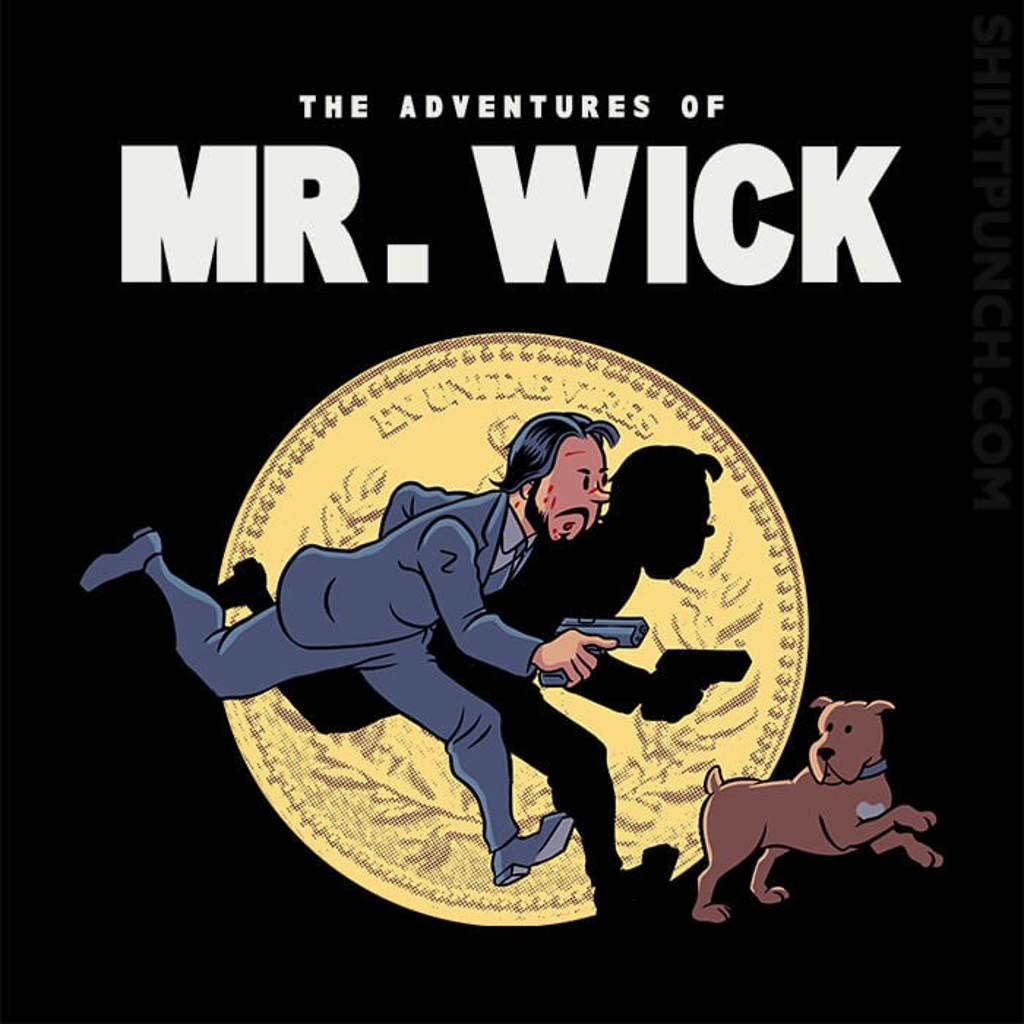 ShirtPunch: The Adventures Of Mr. Wick