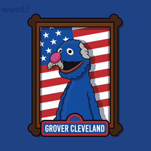 Woot!: Grover Cleveland