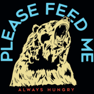 SnorgTees: Please Feed Me, Always Hungry