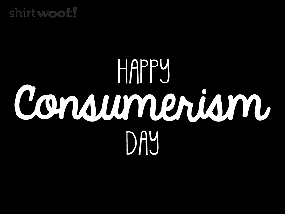 Woot!: Consumerism Day