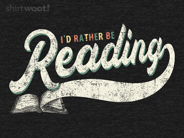 Woot!: I'd Rather Be Reading