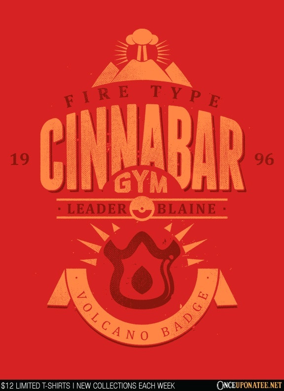 Once Upon a Tee: Cinnabar Island Gym
