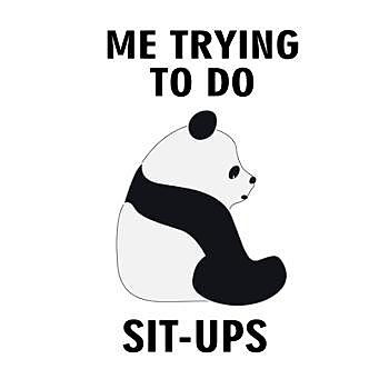 BustedTees: ME TRYING TO DO SIT-UPS