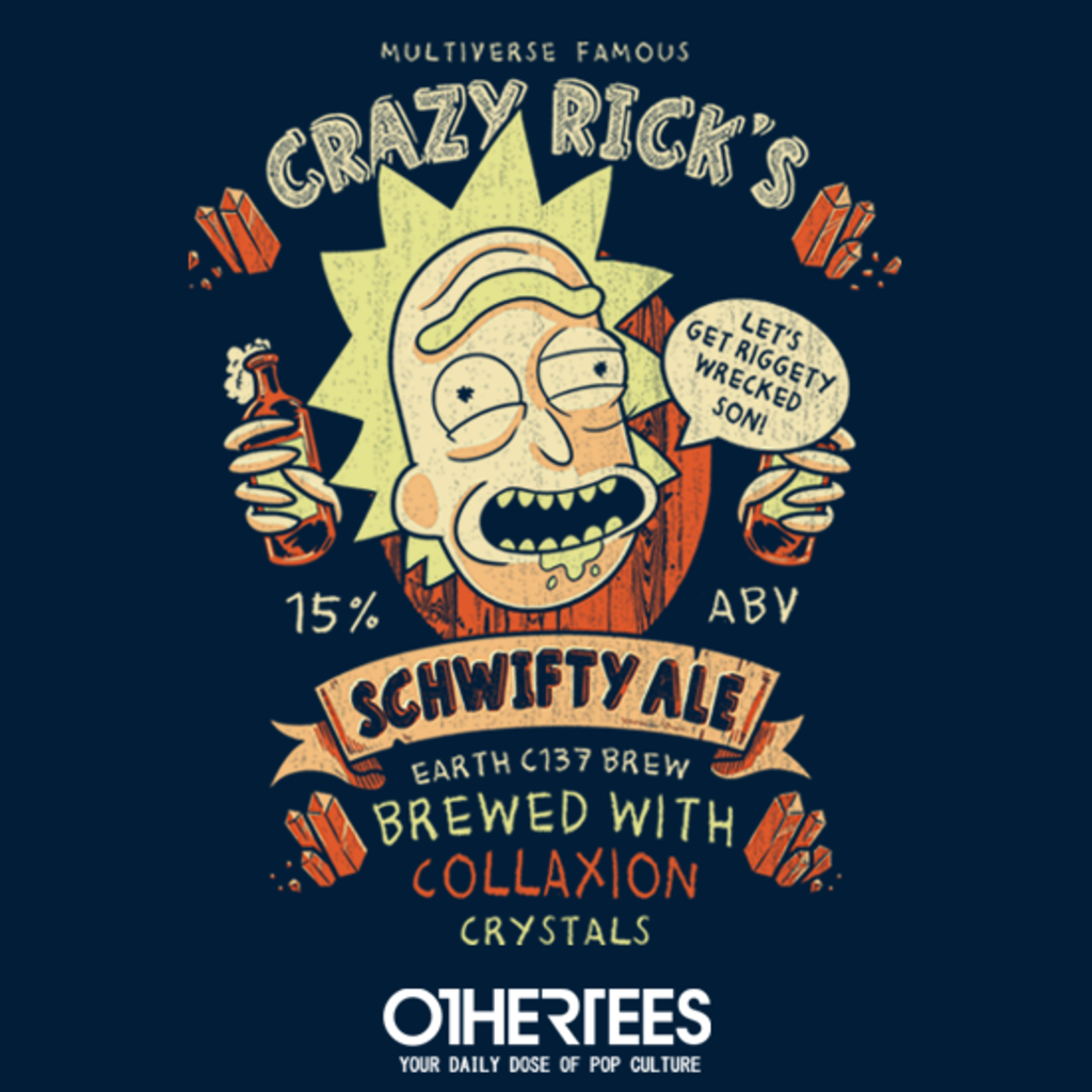 OtherTees: Schwifty Ale