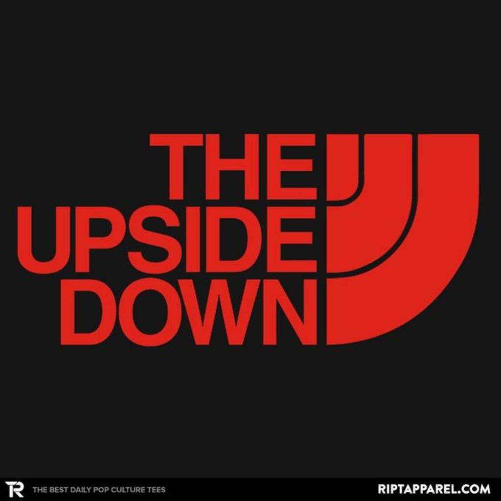 Ript: THE UPSIDE DOWN