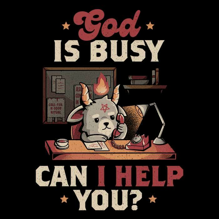 Once Upon a Tee: God is Busy