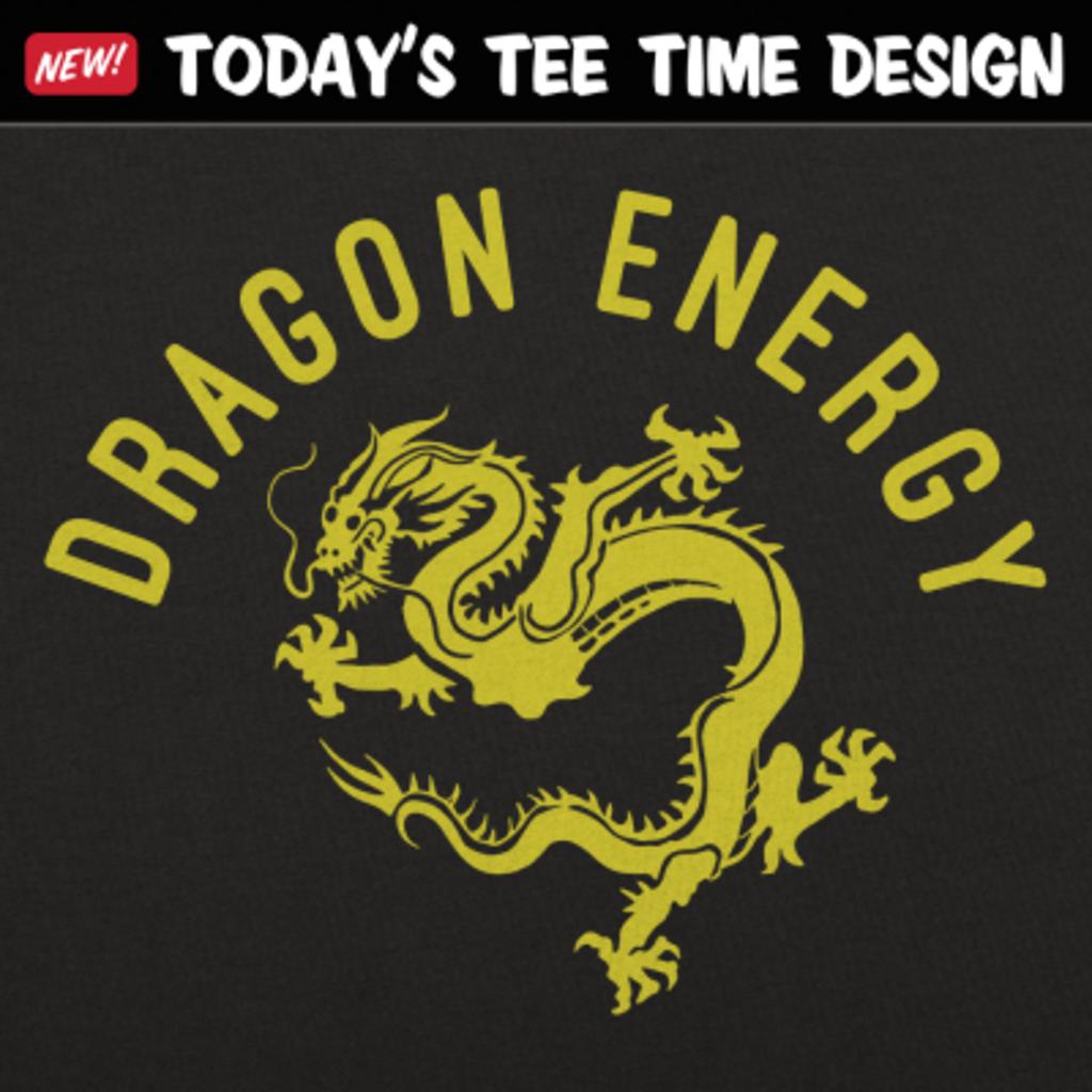 6 Dollar Shirts: Dragon Energy