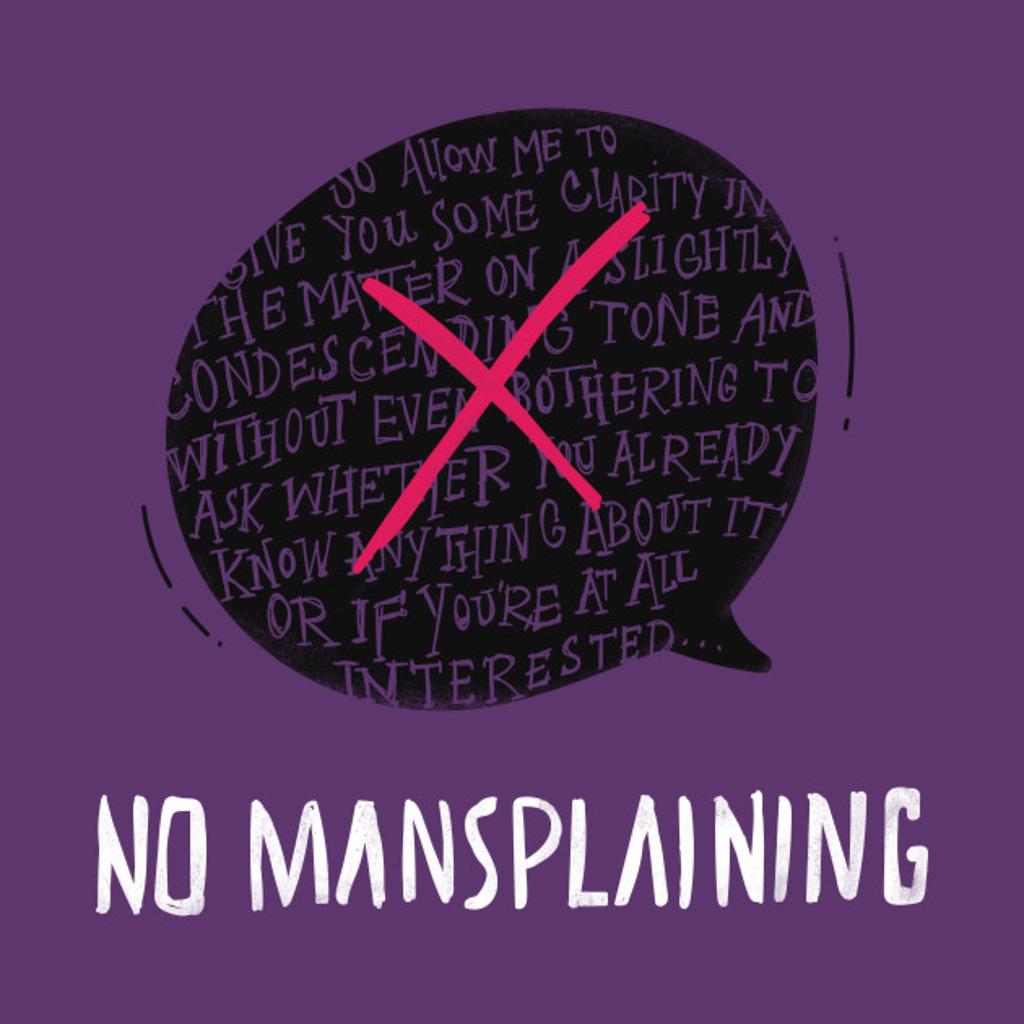 TeePublic: No Mansplaining
