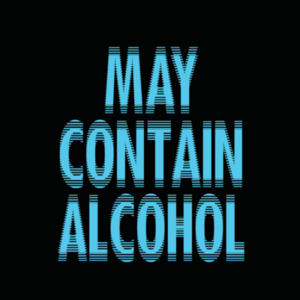 LivingTees: May Contain Alcohol
