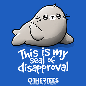 OtherTees: Seal of disapproval