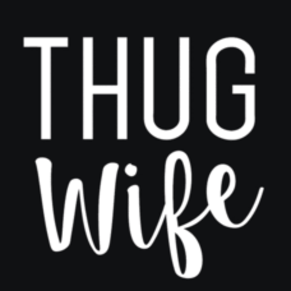 Textual Tees: Thug Wife