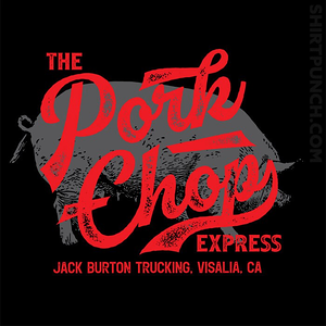 ShirtPunch: The Pork Chop Express