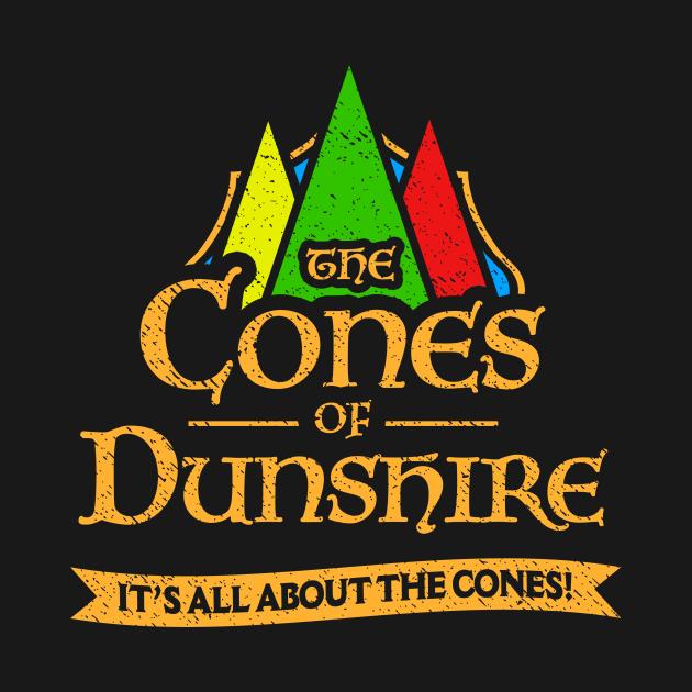 TeePublic: Cones Of Dunshire