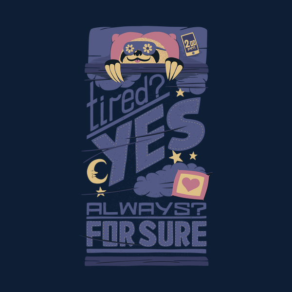 NeatoShop: Tired? Yes. Always? For Sure.