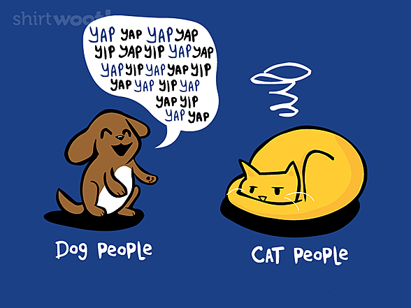 Woot!: Dog People, Cat People