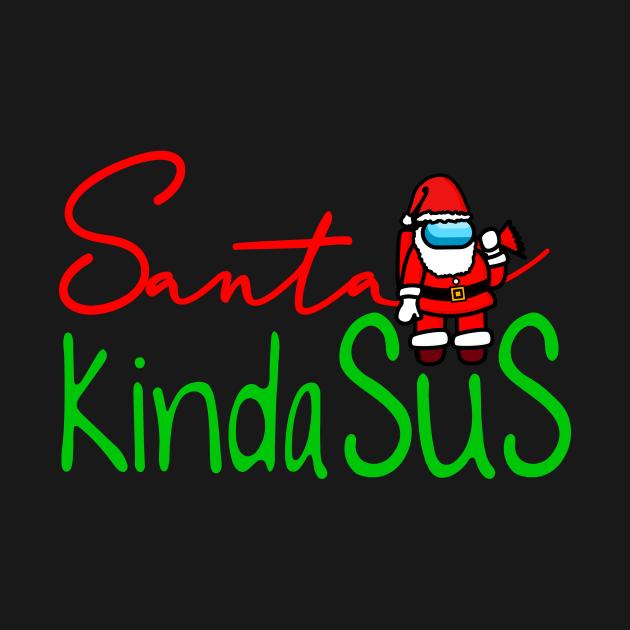 TeePublic: Santa Kinda SUS Suspicious Santa Cool Christmas Imposter