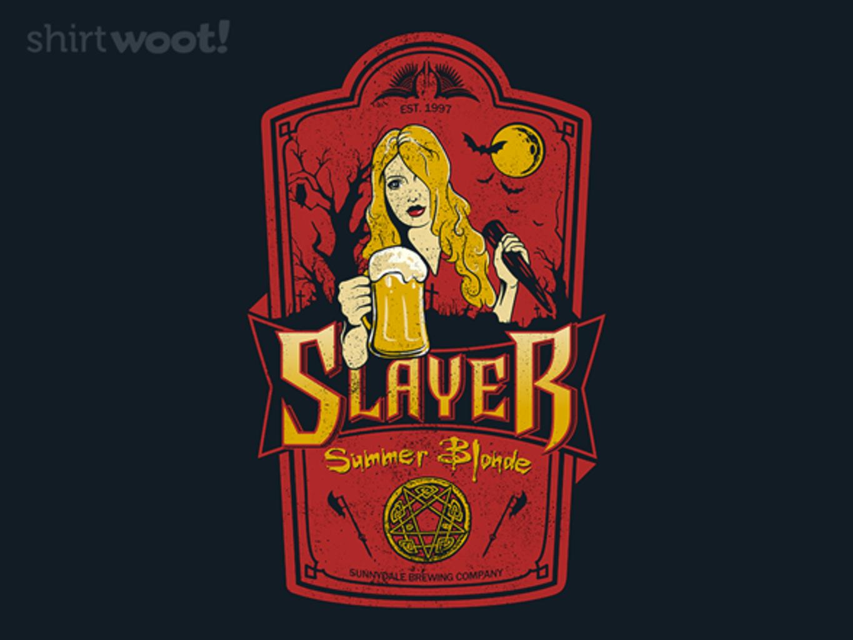 Woot!: Slayer Summer Blonde