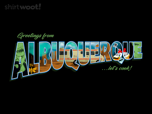 Woot!: Greetings from Albuquerque - $8.00 + $5 standard shipping