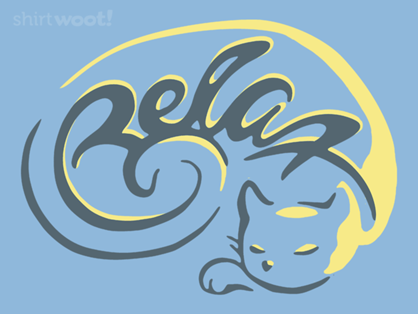 Woot!: Relax