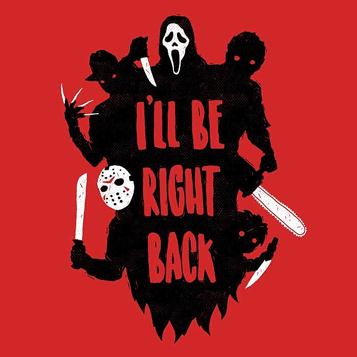 Once Upon a Tee: I'll Be Right Back