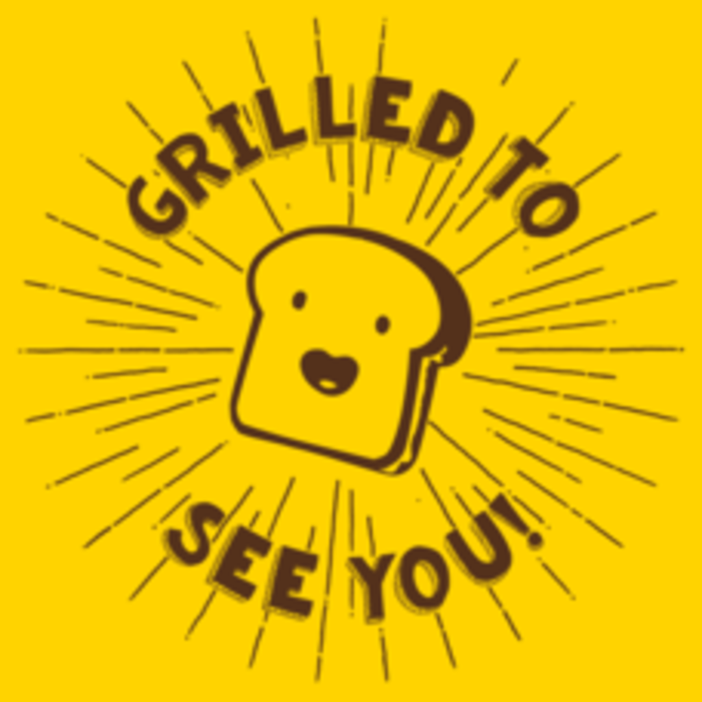 Textual Tees: Grilled To See You