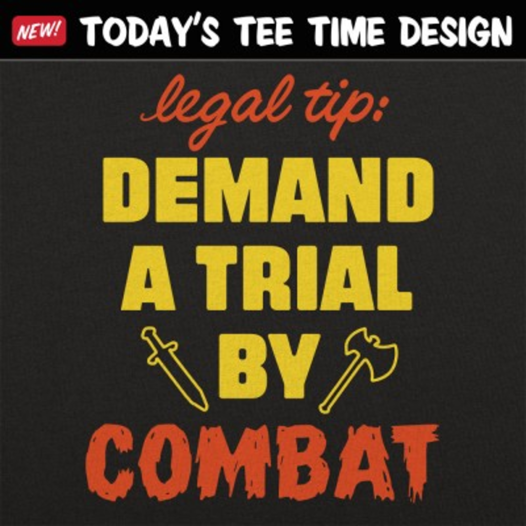 6 Dollar Shirts: Trial By Combat