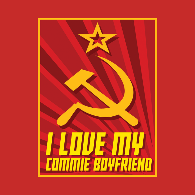 TeePublic: I love my commie boyfriend