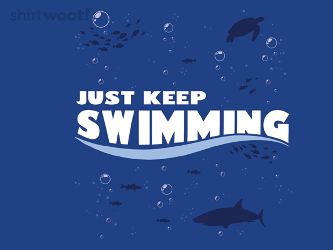 Woot!: Just Keep Swimming - $15.00 + Free shipping