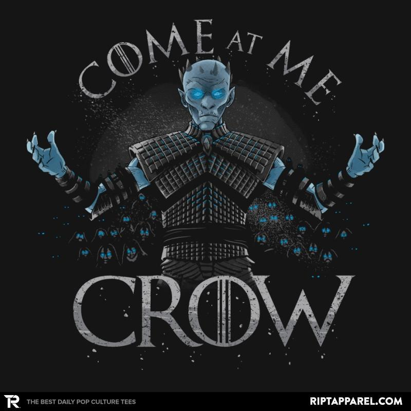 Ript: Come At Me Crow Reprint