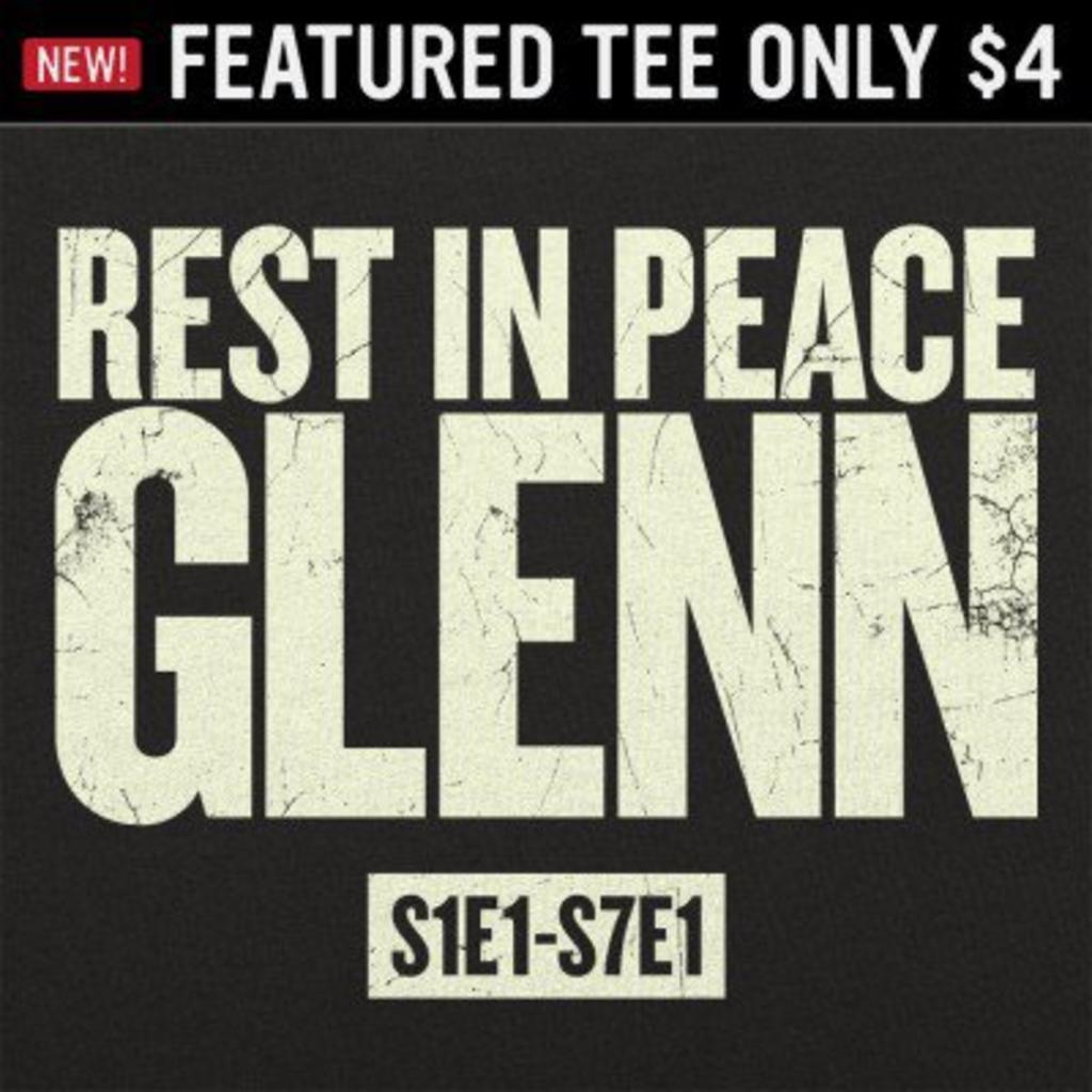 6 Dollar Shirts: RIP Glenn