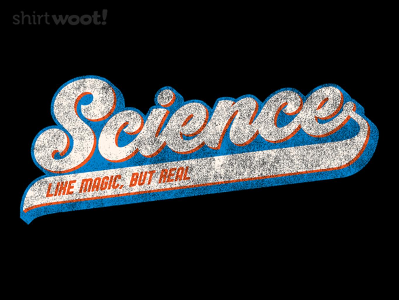 Woot!: Like Magic, But Real