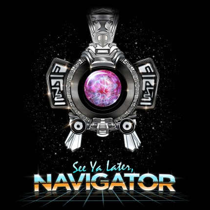 ShirtPunch: See Ya Later Navigator