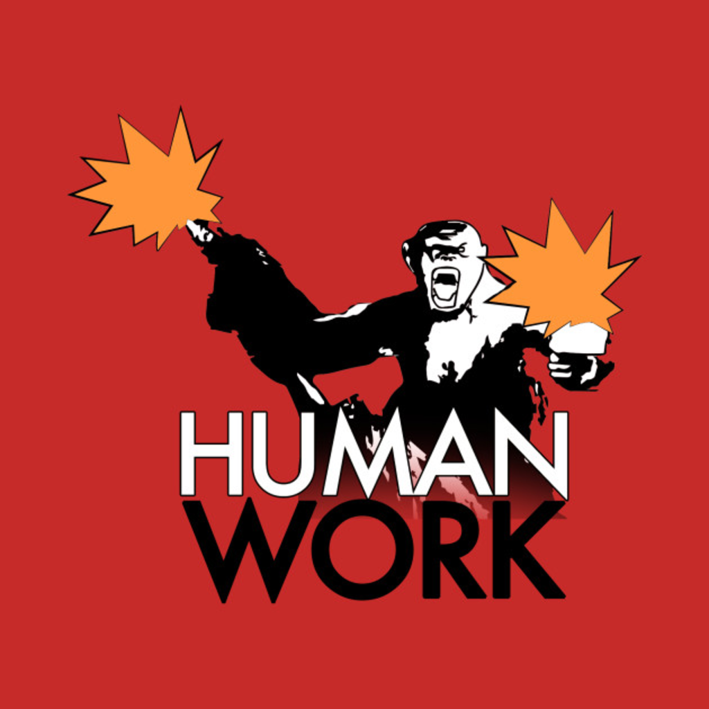TeePublic: Human Work - Planet of the Apes