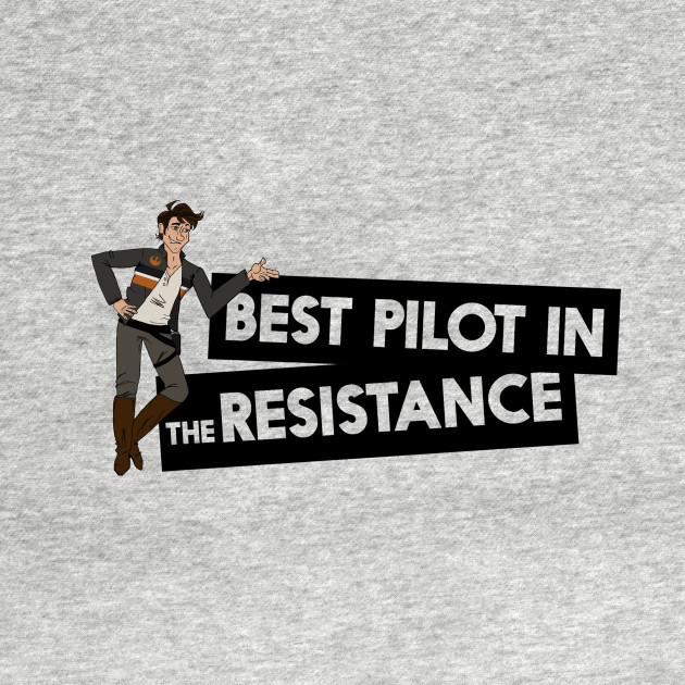 TeePublic: Best Pilot in the Resistance