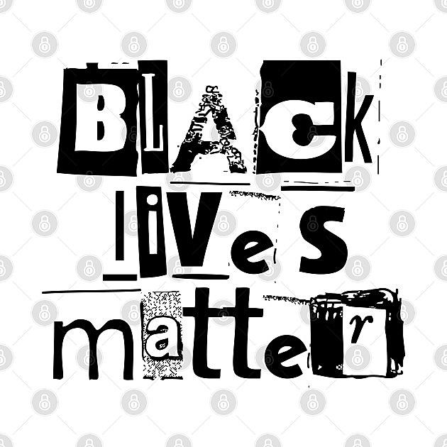 TeePublic: BLACK LIVES MATTER