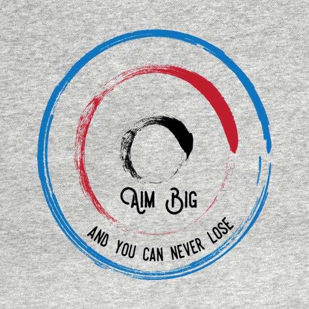 TeePublic: Aim Big
