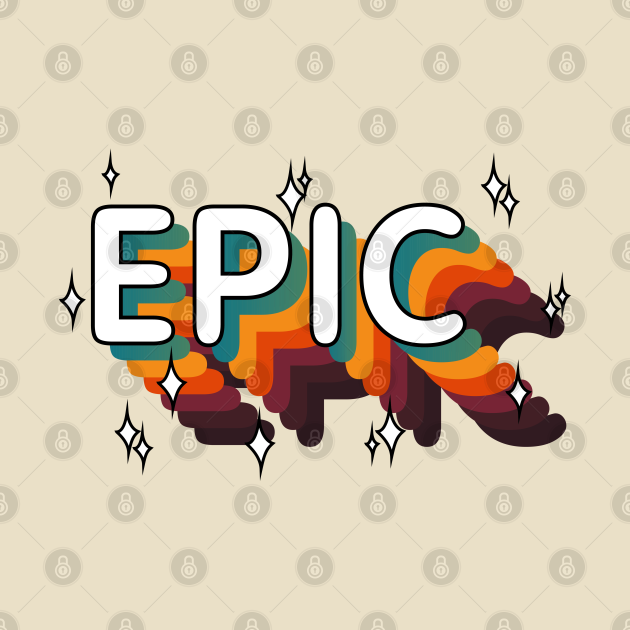 TeePublic: EPIC - Epic win / Epic Fail (Epic Vintage Retro)