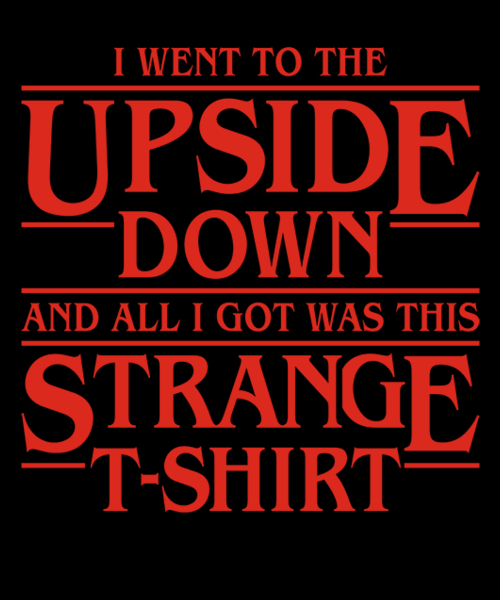 Qwertee: I Went to Upside Down