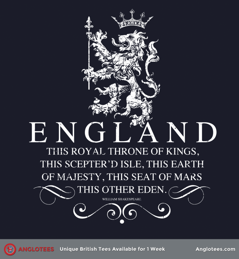 Anglotees: This Sceptred Isle