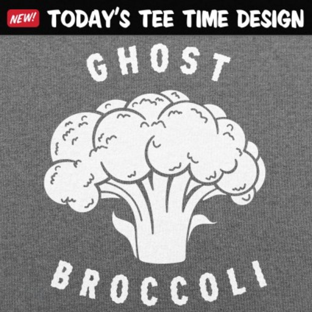 6 Dollar Shirts: Ghost Broccoli