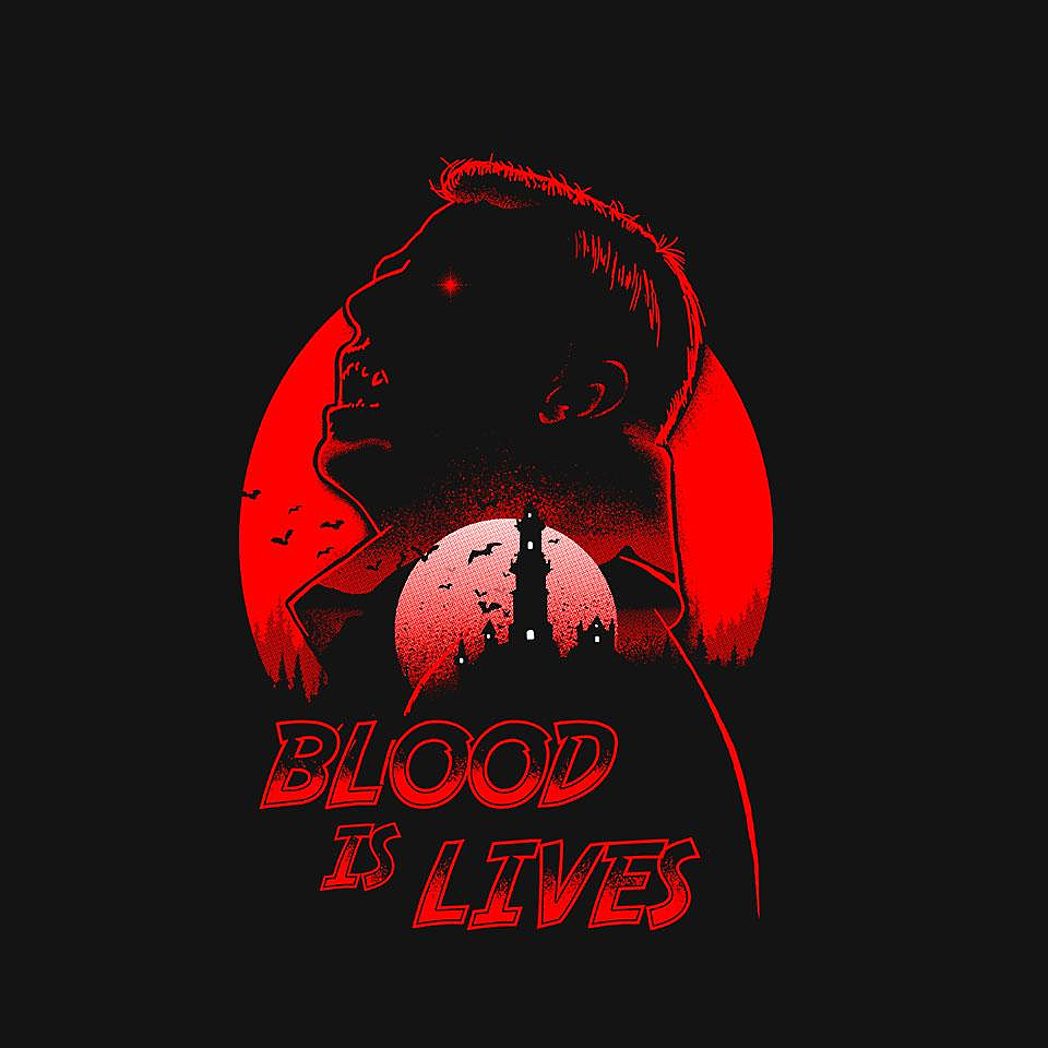 TeeFury: Blood Is Lives