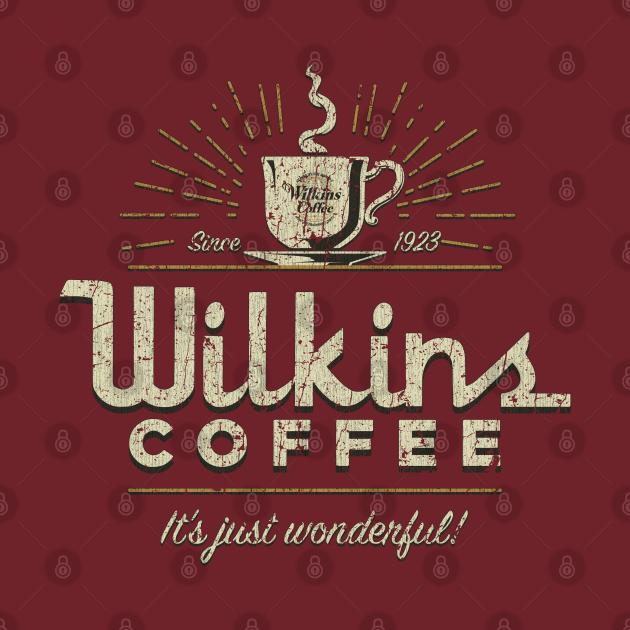 TeePublic: Wilkins Coffee Co.