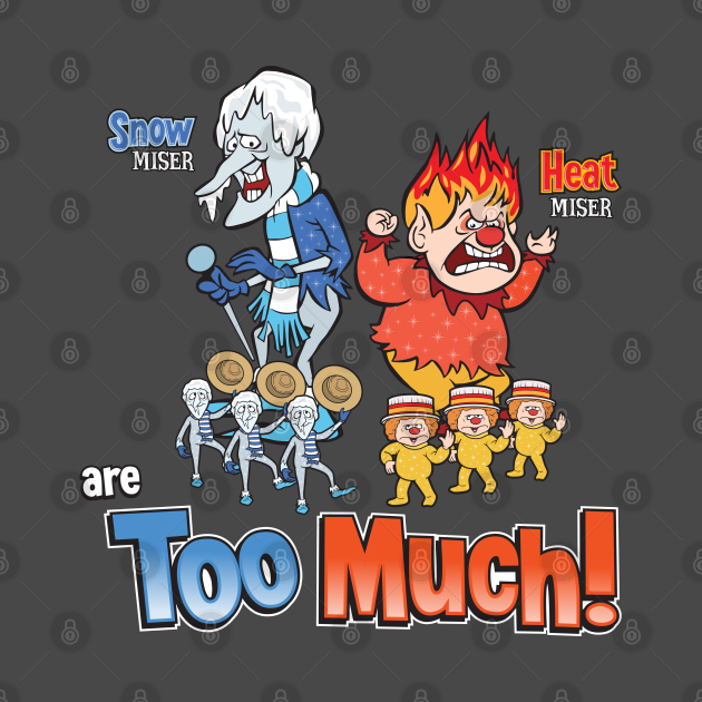 TeePublic: Miser Brothers - Too Much!