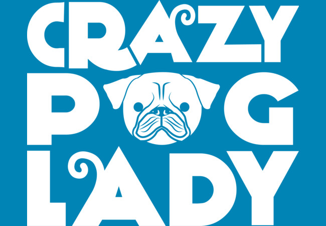 Design by Humans: Crazy Pug Lady