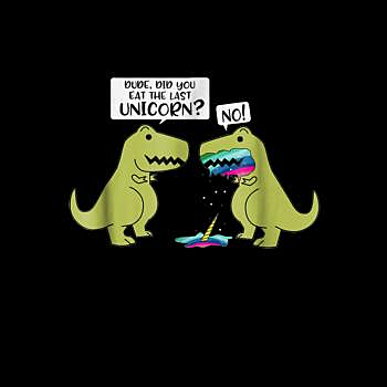 BustedTees: Did You Eat The Last Unicorn?