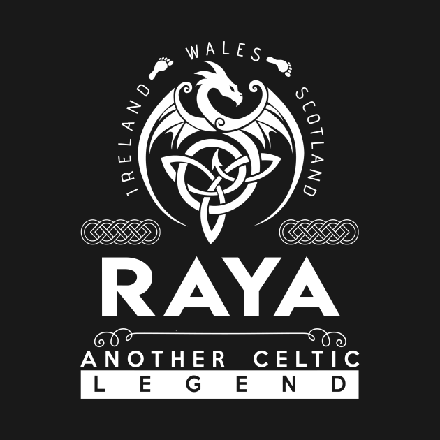 TeePublic: Raya Name T Shirt - Another Celtic Legend Raya Dragon Gift Item