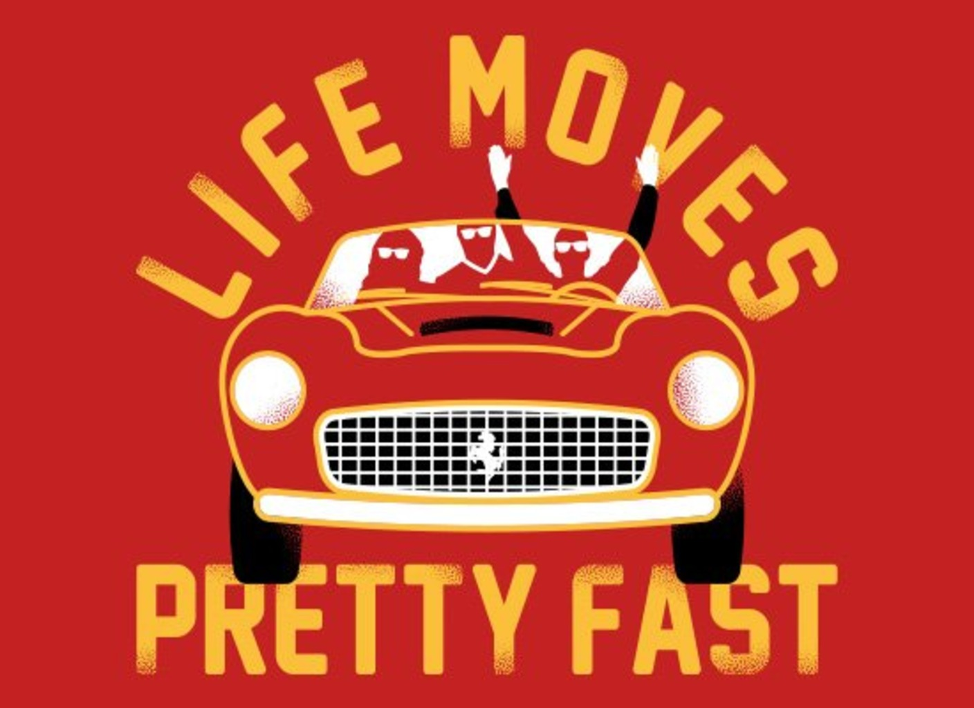 SnorgTees: Life Moves Pretty Fast