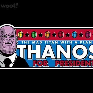 Woot!: Thanos for President