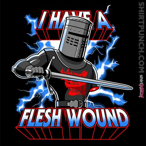 ShirtPunch: I Have a Flesh Wound!