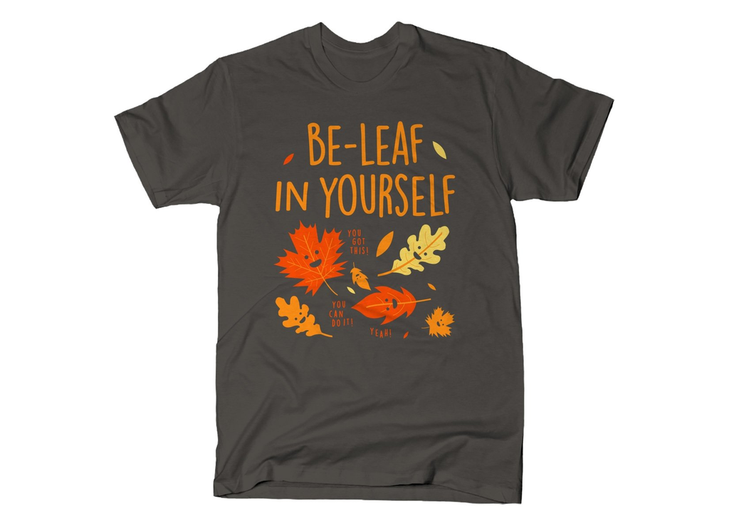 SnorgTees: Be-Leaf In Yourself